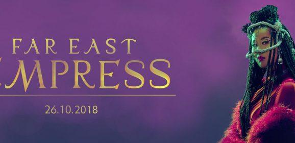 Masia One – Far East Empress